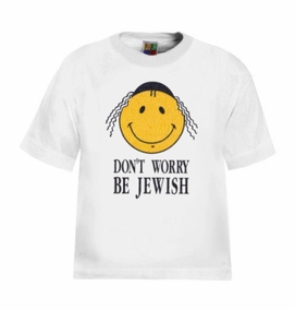 Dont Worry Be Jewish T-Shirt