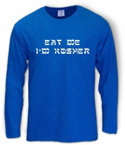 Eat Me I'm Kosher Long Sleeve T-Shirt