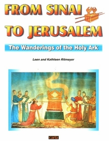 From Sinai to Jerusalem - The Wandering of the Holy Ark