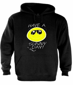Have a Sunny Day Hoodie