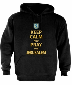 Keep Calm and Pray for Jerusalem Hoodie