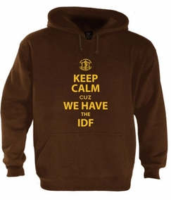 Keep Calm cuz We Have the IDF Hoodie