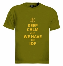 Keep Calm cuz We Have the IDF T-Shirt