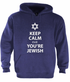 Keep Calm cuz You are Jewish Hoodie