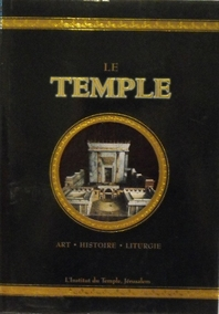 Le Temple - Art, Histoire and liturgie Book in French.
