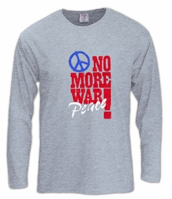 No More Wars, Peace Long Sleeve T-Shirt