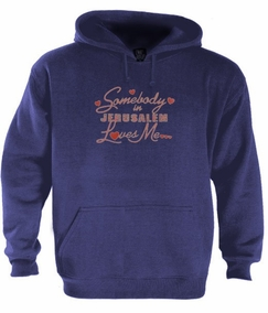 Somebody in Jerusalem Hoodie