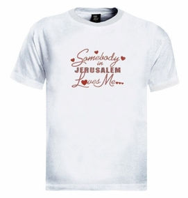 Somebody in Jerusalem T-Shirt