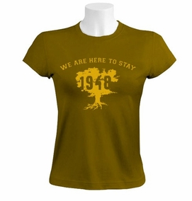 We are here to stay 1948 Women T-Shirt