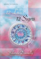 12 Lives 12 Signs, Yolande Donnelly