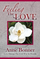 Feeling The Love, Anne Bonner