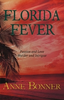 Florida Fever, Anne Bonner