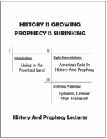 History is Growing Prophecy is Shrinking, George and Dana Brown