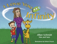 I Love You Infinity, Jillian Schmidt