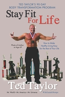Stay Fit For Life, Ted Taylor