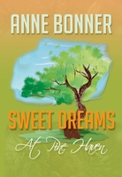 SWEET DREAMS AT PINE HAVEN, Anne Bonner