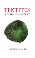 Tektites A Cosmic Mystery, Hal Povenmire