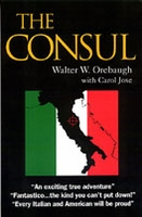 THE CONSUL, Walter W. Orebaugh with Carol Jose