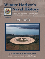 Winter Harbor's Naval History Volume 2, LCDR David Phaneuf