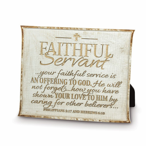 Faithful Servant Plaque in CreamFaithful Servant