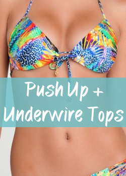 SHOP PUSH-UP OR UNDERWIRE TOPS