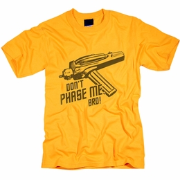 STAR TREK DON�T PHASE ME BRO ORIGINAL SERIES T-SHIRT