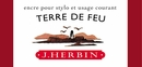J. Herbin La Perle des Encres Fountain Pen Ink - Terre de Feu, 10ml bottle