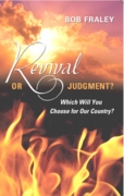REVIVAL OR JUDGMENT? Which Will You Choose for Our Country?