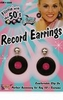 50s Record Earrings