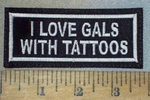 3681 L - I Love Gals With Tattoos - Embroidery Patch
