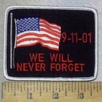 3689 W - 9-11-01 - We Will Never Forget - With American Flag - Embroidery Patch