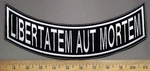 3749 L - Libertatem Aut Mortem - Embroidery Patch