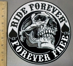 3831 G -  Smiling Skull Face -  Ride Forever - Forever Free- Round Back Patch - Embroidery Patch