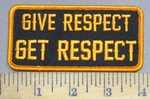 3963 G - Give Respect - Get Respect - Orange - Embroidery Patch