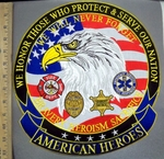 4030 G - We Honor Those Who Protect & Serve Our Nation- American Heroes - American Eagle With Law Enforcement Logos - Round - Back Patch - Embroidery Patch