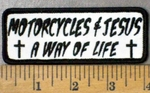 4749 G - Motorcycles & Jesus - A Way Of Life - White Background - Embroidery Patch