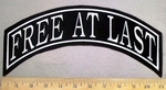 4783 L - Free At Last - Top Rocker - Embroidery Patch