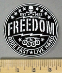 5184 G - FREEDOM - Ride Fast - Live Hard - Round - Embroidery Patch