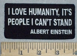 3469 W - Albert Einstein - I Love Humanity, It's People I Can't Stand - Embroidery Patch
