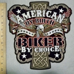 3511 G - American By Birth - Biker By Choice - American Eagle With Bike - Back Patch - Embroidery PAtch