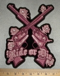 2726 G - Be- Dazzled Ride Or Die - Pink Duel Guns With Roses - Back Patch - Embroidery Patch