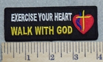 2912 W - Exercise Your Heart - Walk With God - Heart With Cross - Embroidery Patch