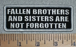 2765 G - Fallen Brothers And Sisters Are Not Forgotten - Embroidery Patch