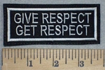 3486 L - Give Respect - Get  Respect - Embroidery Patch