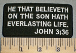 2363 W - Christian Bible Verse - John 3:36 - Embroidery Patch