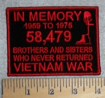 In Memory 1959 To 1975 - 58,479 Brothers And Sisters Who Never Returned Vietnam War - Red - Embroidery Patch