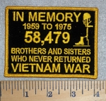 In Memory 1959 To 1975 - 58,479 Brothers And Sisters Who Never Returned Vietnam War - Yellow - Embroidery Patch