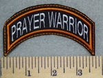 2579 L - Prayer Warrior - Mini  Top Rocker - Orange Border - Embroidery Patch