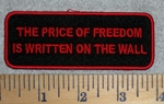 The Price Of Freedom Is Written On The Wall - Red - Embroidery Patch