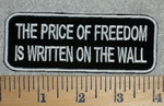 The Price Of Freedom Is Written On The Wall - White - Embroidery Patch